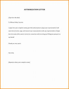 Third Party Authorization Letter Template - Authorization Letter Template for Visa New Authorization Letter